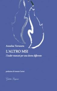 L'ALTRO MSI_I leader mancati per una destra differente_copertina
