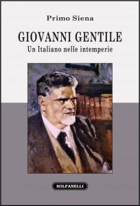 GIOVANNI GENTILE_Un Italiano nelle intemperie_copertina